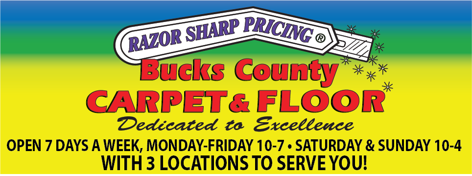 Bucks County Carpet and Flooring, Feasterville, Langhorne, and Doylestown